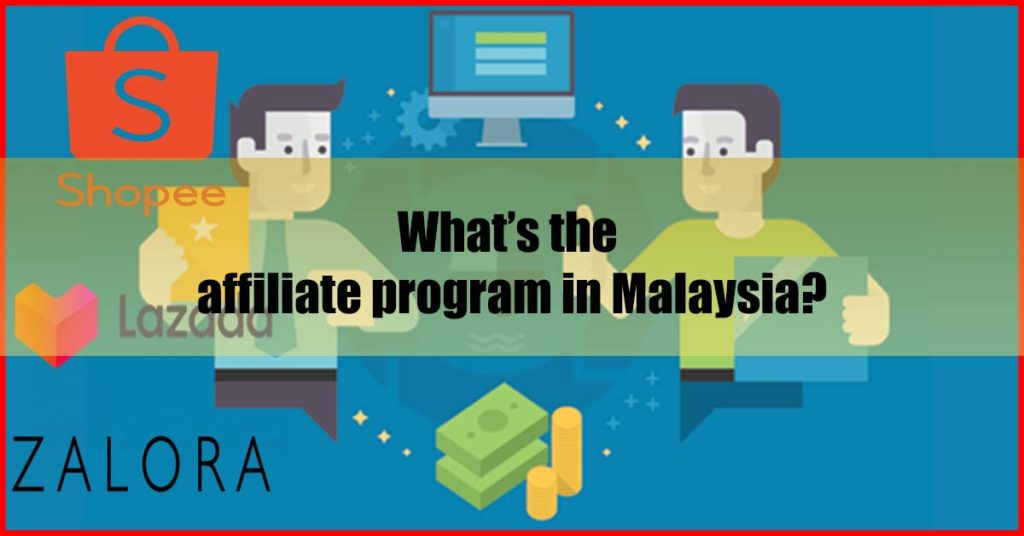 What is the affiliate program in Malaysia